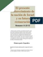 El presente endurecimiento de la nación de Israel