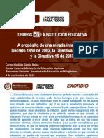 Los Tiempos en La Institucion Dto 1850 Directivas 02 2012 y 16 2013