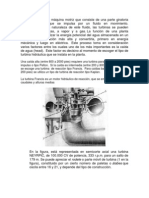Una turbina es una máquina motriz que consiste de una parte giratoria llamada rodete