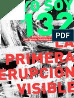 Galindo     #YoSoy132 La Primera Erupción Visible