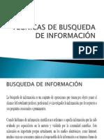 TECNICAS DE BUSQUEDA DE INFORMACIÓN