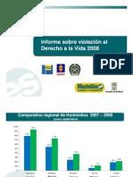 Violacion Derecho Vida Medellin 2008