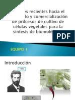 avaces recientes desarrollo comercializacion cultivos celular vegetal.pptx