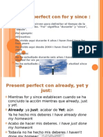 Present Perfect Con for y Since