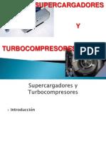 Supercargadores turbocargadores