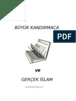 Buyuk Kandirmaca ve Gercek Islam