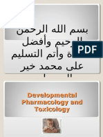 Developmental Pharmacology and Toxicology 2003