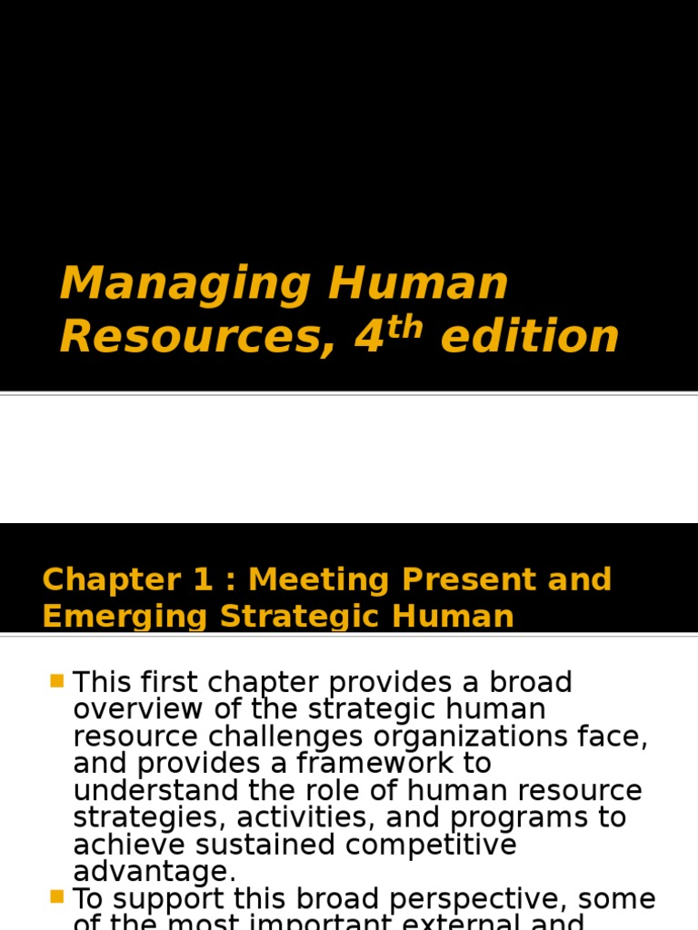 the history of managing human resources The history of human resource development  upper management gave  human resources professionals the responsibility of optimizing employee skills to .