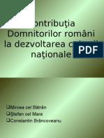 Contribuţia Domnitorilor români la dezvoltarea culturii naţionale