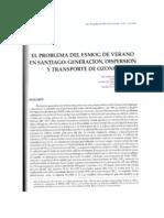 12 El problema del esmog en verano en Santiago Generación, Dispersión y transpore de ozono