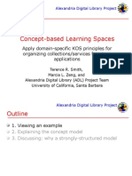 Alexandria Digital Library Project Concept-based Learning Spaces Apply domain-specific KOS principles for organizing