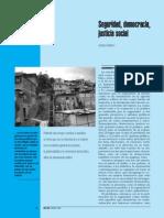 ANTILLANO Andrés. Seguridad, democracia y justicia social