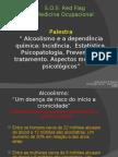 Alcoolismo Dados 2009