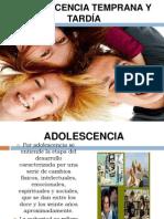 Adolescencia Temprana y Tardia