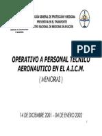 OPERATIVO A PERSONAL TÉCNICO AERONAUTICO EN EL AICME 2001