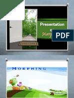 Morphing Presentation