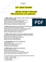 160_EXERCICIOS_CONCORDANCIA_VERBAL_NOMINAL Profª. Gizeli Costa