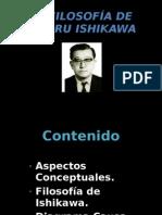 LA FILOSOFÍA DE ISHIKAWA