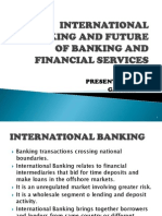 International Banking and Future of Banking and Financial