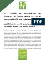 La comisión de investigación del Barranco de Santos cuenta ya con el apoyo del PSOE y toda la oposición
