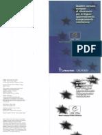 Quadro Comune Europeo Di Riferimento Per Le Lingue. Apprendimento Insegnamento Valutazione