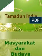 Tamadun India- Masy & Budaya