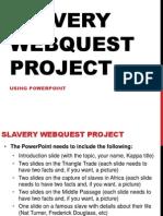 slavery webquest ppt