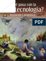 7.Grupo ETC 2010.Qué pasa con la nanotecnologia.Regulacion y geopolítica.