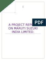 A Project Report on Maruti Suzuki India Limited