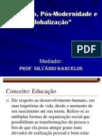 Educação, pós-modernidade e globalização