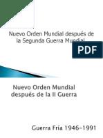 Nuevoordenmundialdespusdelaiiguerra Copia 110607183703 Phpapp02