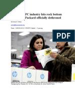 Biz Break- PC Industry Hits Rock Bottom as Hewlett-Packard Officially Dethroned