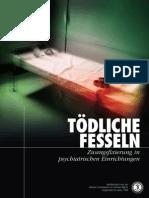 Anti-psychiatrie - CCHR - 09 - Tödliche Fesseln - Zwangsfixierung