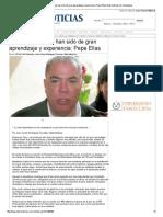 09-01-2014 'Primeros 100 días han sido de gran aprendizaje y experiencia_ Pepe Elías'