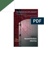Basarab Nicolescu and Atila Ertas (Ed.), Transdisciplinary Theory&Practice, 2013