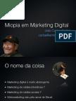 Miopia em Marketing Digital