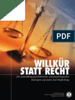 Anti-psychiatrie - CCHR - 07 - Willkür statt Recht