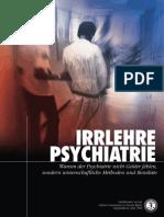 Anti-Psychiatrie - CCHR - 08 - Irrlehre Psychiatrie