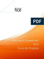 Apostila Microsoft PowerPoint 2010 Product Guide