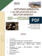 NORMATIVIDAD AMBIENTAL Y SU APLICACIÓN EN EL SECTOR MINERIA