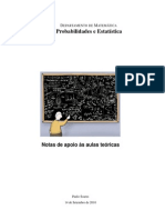 Probabilidades e Estatística - Notas de apoio às aulas teóricas - Paulo Soares
