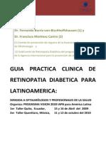 Guia Practica Clinica de Retinopatia Diabetica Para Latinoamerica
