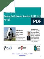 Pluri Especial - Ranking de Clubes Das Americas 2013 Por Pais