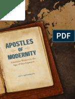 Apostles of Modernity