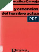 Gonzalez Carvajal, Luis - Ideas y Creencias Del Hombre Actual