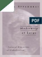 Arjun Appadurai-Modernity at Large_ Cultural Dimensions of Globalization (Public Worlds, V. 1)  -University of Minnesota Press (1996).pdf
