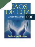 Barbara Ann Brennan Maos de Luz