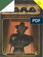 The Gaunt Man Returns