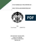 Jawaban UTS Kebijakan Transportasi 2013 - Ivan Fauzan - 1006659716
