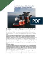 Largest Heavy Transport Vessel for Largest Offshore Platform Hull